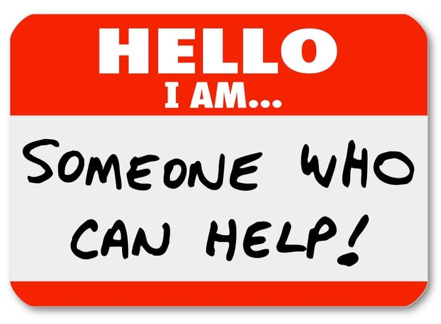 Sign saying hello, I am someone who can help